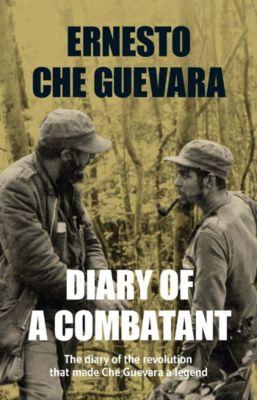 Diary of a Combatant, Ernesto Che Guevara