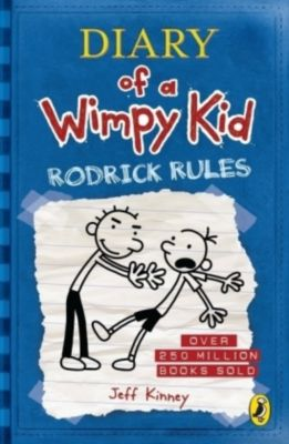 Diary of a Wimpy Kid - Rodrick Rules, Jeff Kinney
