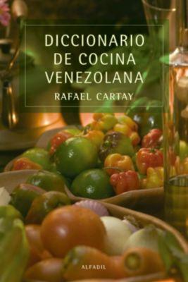 Diccionario de cocina venezolana, Rafael Cartay