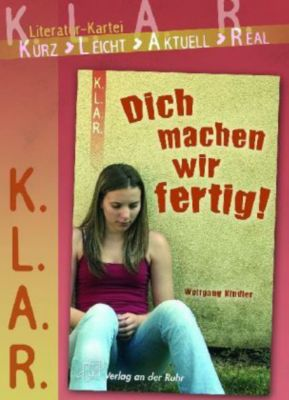 'Dich machen wir fertig!', Literatur-Kartei, Wolfgang Kindler