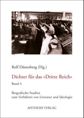 Dichter für das Dritte Reich (Band 4)