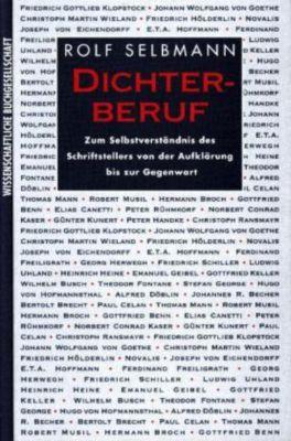 Dichterberuf, Rolf Selbmann