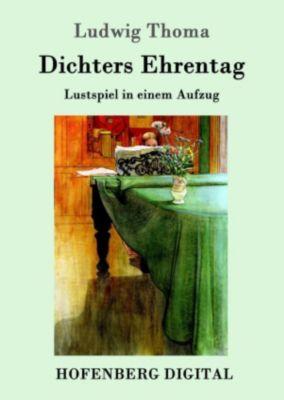 Dichters Ehrentag, Ludwig Thoma