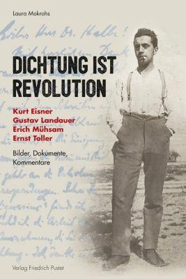 Dichtung ist Revolution - Laura Mokrohs |