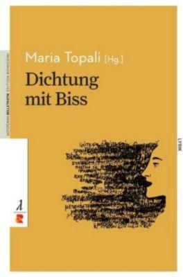 Dichtung mit Biss, Maria Topali (Hg.)
