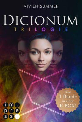 Dicionum: Dicionum: Alle drei Bände der magischen Trilogie in einer E-Box!, Vivien Summer