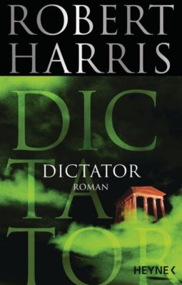 Dictator, Robert Harris