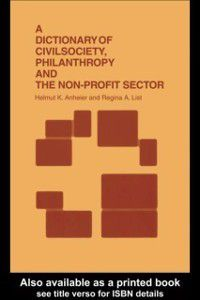 Dictionary of Civil Society, Philanthropy and the Third Sector, Helmut K. Anheier