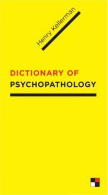 Dictionary of Psychopathology, Henry Kellerman
