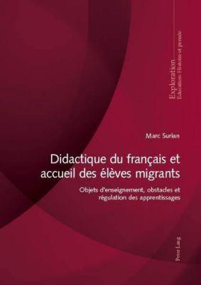 Didactique du français et accueil des élèves migrants, Marc Surian