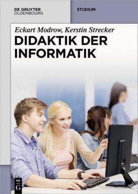 Didaktik der Informatik, Eckart Modrow, Kerstin Strecker