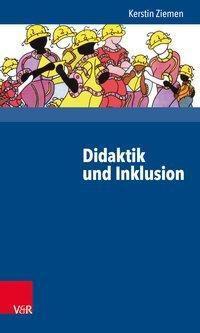 Didaktik und Inklusion - Kerstin Ziemen pdf epub