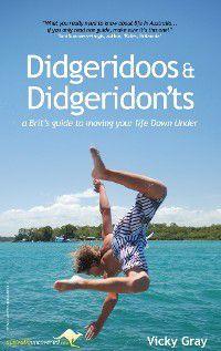 Didgeridoos and Didgeridon'ts, Vicky Gray