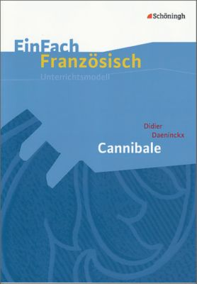 Didier Daeninckx: Cannibale, Didier Daeninckx, Claudia Karwe, Ulrike Weiwad-Klenk
