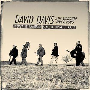 Didn't He Ramble - Songs Of Charlie, David & The Warrior River Boys Davis