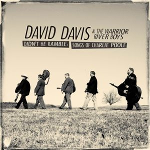 Didn't He Ramble - Songs Of Charlie, David & The Warrior River Boys Davis