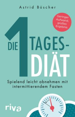 Die 1-Tages-Diät, Astrid Büscher