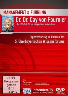 Die 10 Gebote für ein erfolgreiches Unternehmen, Cay von Fournier
