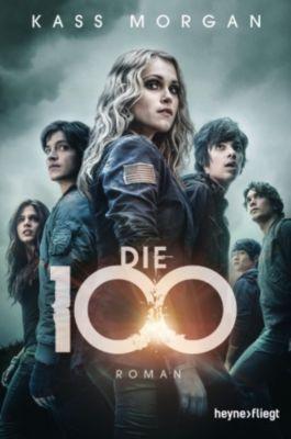 Die 100 Band 1: Die 100, Kass Morgan