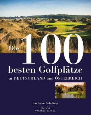 Die 100 besten golfpl tze in deutschland und sterreich buch for Die besten innenarchitekten deutschlands