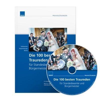Die 100 besten Traureden für Standesbeamte und Bürgermeister, m. CD-ROM
