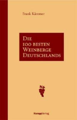 Die 100 besten weinberge deutschlands buch portofrei for Die besten innenarchitekten deutschlands
