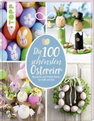 Die 100 schönsten Ostereier, Pia Pedevilla, Elisabeth Eder, Kornelia Milan