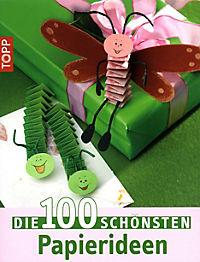 Die 100 schönsten Papierideen - Produktdetailbild 1