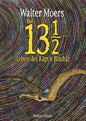 Die 13 1/2 Leben des Käpt'n Blaubär, m. Farbillustrationen, Walter Moers