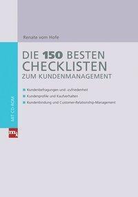Die 150 besten Checklisten zum Kundenmanagement, m. CD-ROM, Renate vom Hofe