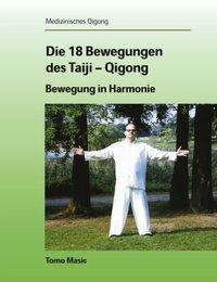 Die 18 Bewegungen des Taiji-Qigong, Tomo Masic