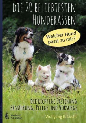 Die 20 beliebtesten Hunderassen, Wolfgang E. Lucht