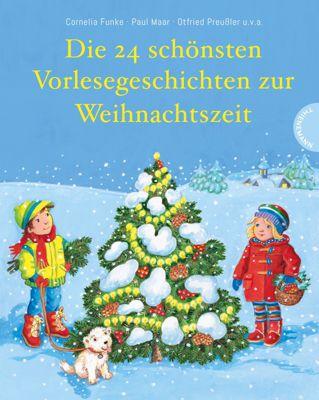 Die 24 schönsten Vorlesegeschichten zur Weihnachtszeit, Otfried Preussler, Cornelia Funke, Paul Maar