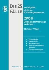 Die 25 wichtigsten Fälle ZPO II, Karl-Edmund Hemmer, Achim Wüst