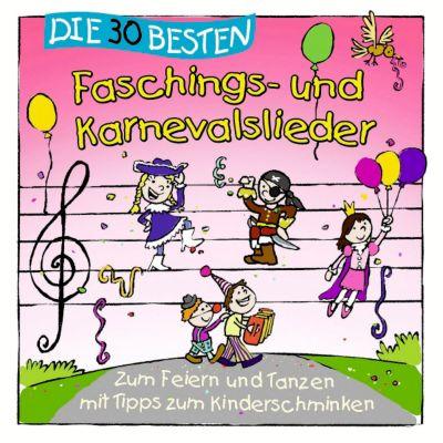 Die 30 besten Faschings- und Karnevalslieder, Simone Sommerland, Karsten Glück, Die Kita-Frösche