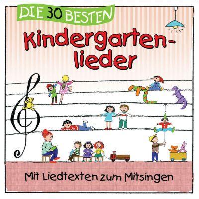 Die 30 besten Kindergartenlieder, Simone Sommerland, Karsten Glück, Die Kita-Frösche