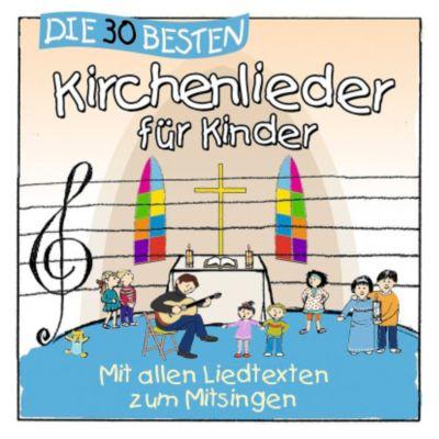 Die 30 besten Kirchenlieder für Kinder, Simone Sommerland, Karsten Glück, Kita-Frösche
