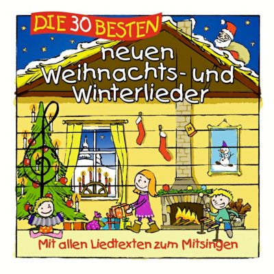 Die 30 besten neuen Weihnachts- und Winterlieder, Simone Sommerland, Karsten Glück, Die Kita-Frösche