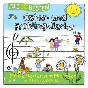 Die 30 besten Oster-und Frühlingslieder, Karsten Glück & Die Kita-Frösche Simone Sommerland