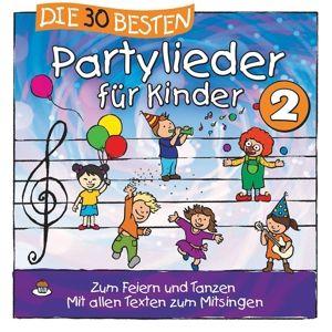 Die 30 besten Partylieder für Kinder 2, Simone Sommerland, Karsten Glück, Die Kita-Frösche