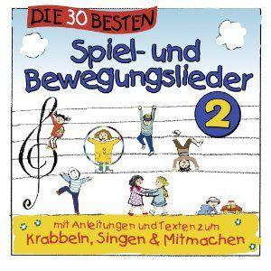 Die 30 besten Spiel-und Bewegungslieder 2, Simone Sommerland, Karsten Glück, Die Kita-Frösche
