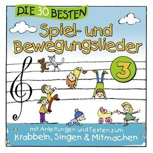 Die 30 besten Spiel und Bewegungslieder Vol. 3, Karsten Glück & Die Kita-frösche Simone Sommerland