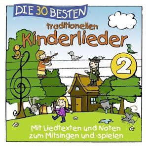 Die 30 besten traditionellen Kinderlieder Vol. 2, Simone Sommerland, Karsten Glück, Die Kita-Frösche