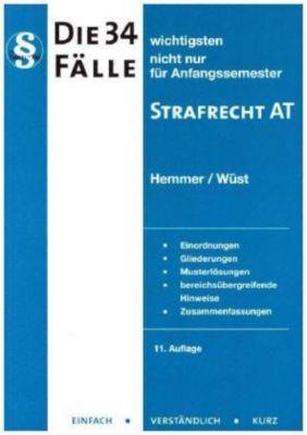 Die 34 wichtigsten Fälle Strafrecht AT, Karl-Edmund Hemmer, Achim Wüst