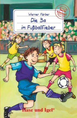 Die 3a im Fußballfieber, Schulausgabe, Werner Färber
