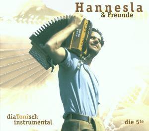 Die 5. Te-Diatonisch Instrumental, Hannesla & Freunde