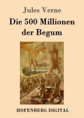 Die 500 Millionen der Begum, Jules Verne