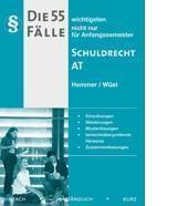 Die 55 wichtigsten Fälle Schuldrecht AT, Karl-Edmund Hemmer, Achim Wüst