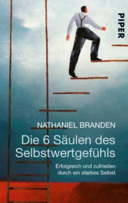 Die 6 Säulen des Selbstwertgefühls, Nathaniel Branden