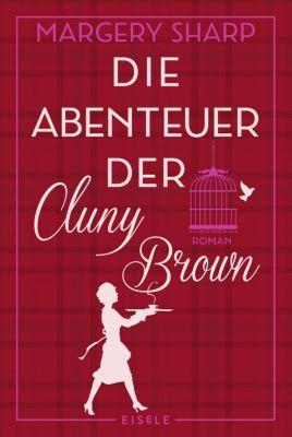 Die Abenteuer der Cluny Brown - Margery Sharp |